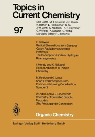 Organic Chemistry (Topics in Current Chemistry) (Volume 97)