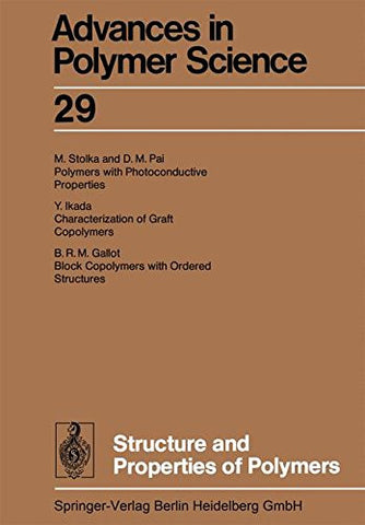 Structure and Properties of Polymers (Advances in Polymer Science)