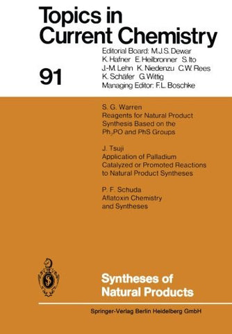 Syntheses of Natural Products (Topics in Current Chemistry)