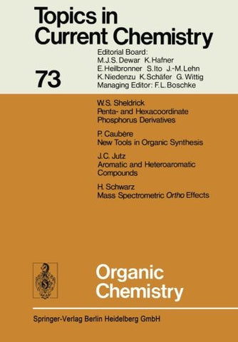 Organic Chemistry (Topics in Current Chemistry)