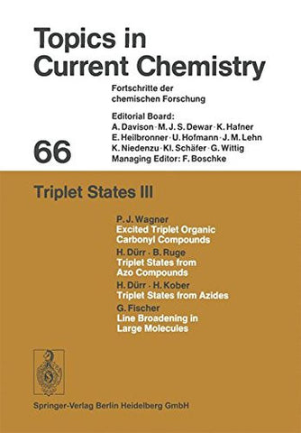 Triplet States III (Topics in Current Chemistry)