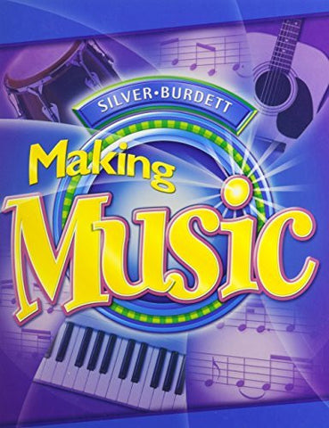 Silver Burdett Making Music, Grade 7: Student Textbook