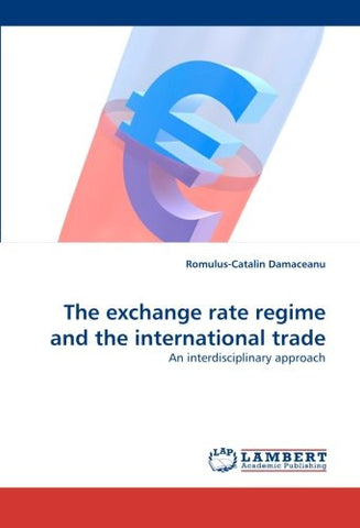 The exchange rate regime and the international trade: An interdisciplinary approach