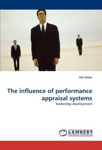 The influence of performance appraisal systems: leadership development