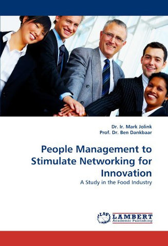 People Management to Stimulate Networking for Innovation: A Study in the Food Industry