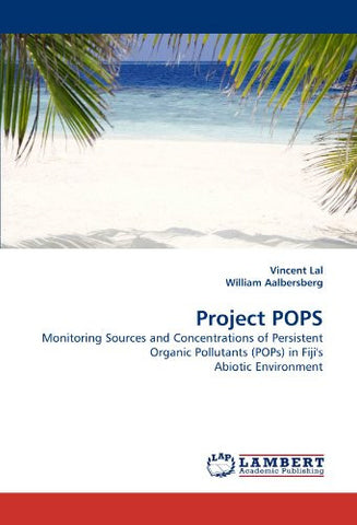 Project POPS: Monitoring Sources and Concentrations of Persistent Organic Pollutants (POPs) in Fiji's Abiotic Environment