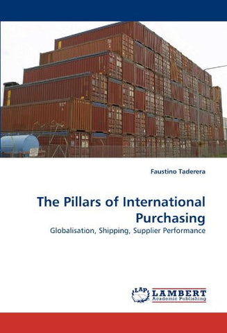 The Pillars of International Purchasing: Globalisation, Shipping, Supplier Performance