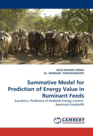 Summative Model for Prediction of Energy Value in Ruminant Feeds: Equations, Prediction of Available Energy content, Ruminant Feedstuffs