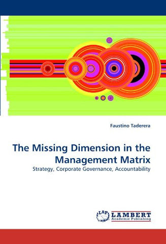 The Missing Dimension in the Management Matrix: Strategy, Corporate Governance, Accountability