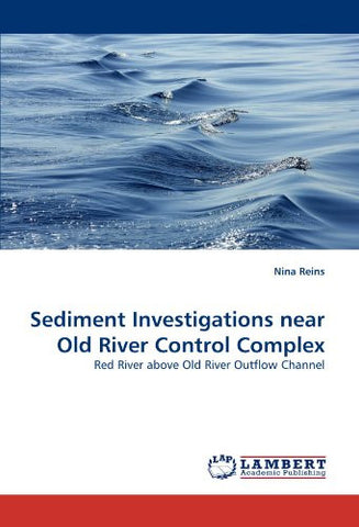 Sediment Investigations near Old River Control Complex: Red River above Old River Outflow Channel