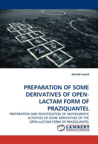 PREPARATION OF SOME DERIVATIVES OF OPEN-LACTAM FORM OF PRAZIQUANTEL