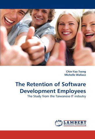 The Retention of Software Development Employees: The Study from the Taiwanese IT indsutry