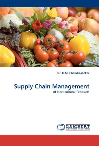 Supply Chain Management: of Horticultural Products