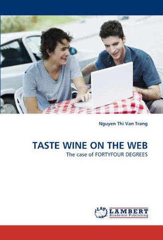 TASTE WINE ON THE WEB: The case of FORTYFOUR DEGREES