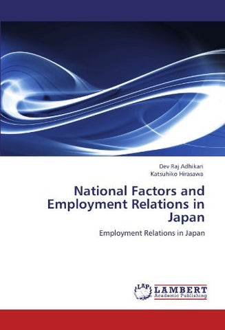National Factors and Employment Relations in Japan: Employment Relations in Japan