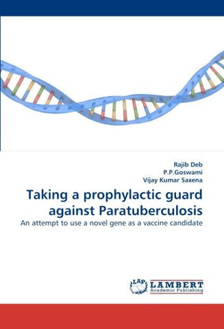 Taking a prophylactic guard against Paratuberculosis: An attempt  to use a novel  gene as a vaccine candidate
