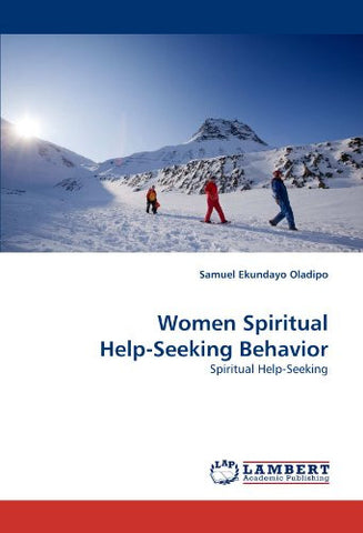 Women Spiritual Help-Seeking Behavior: Spiritual Help-Seeking