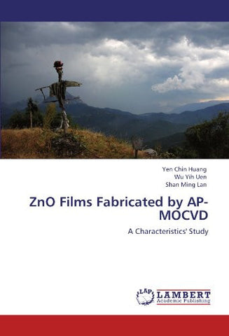 ZnO Films Fabricated by AP-MOCVD: A Characteristics' Study