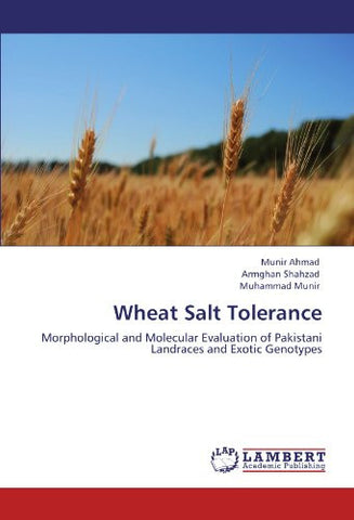 Wheat Salt Tolerance: Morphological and Molecular Evaluation of Pakistani Landraces and Exotic Genotypes