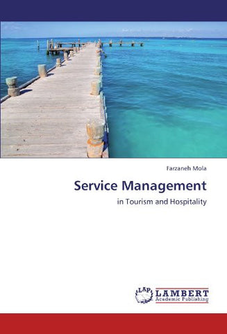 Service Management: in Tourism and Hospitality
