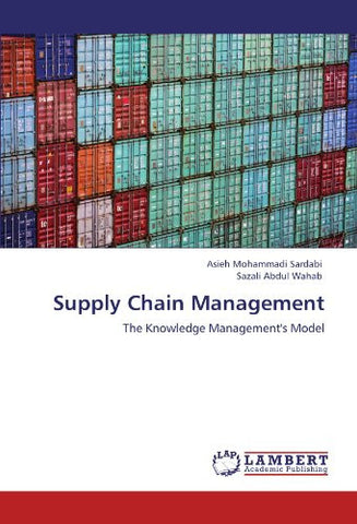 Supply Chain Management: The Knowledge Management's Model