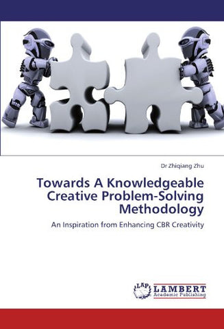 Towards A Knowledgeable Creative Problem-Solving Methodology: An Inspiration from Enhancing CBR Creativity