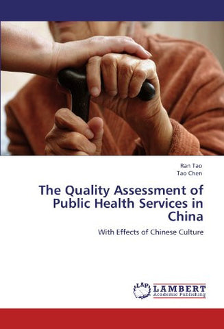 The Quality Assessment of Public Health Services in China: With Effects of Chinese Culture