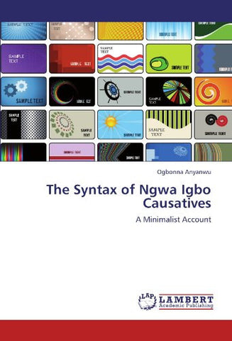 The Syntax of Ngwa Igbo Causatives: A Minimalist Account