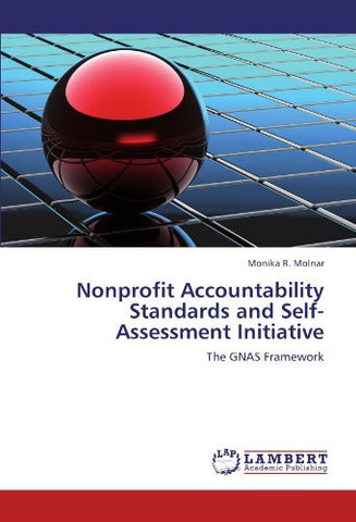 Nonprofit Accountability Standards and Self-Assessment Initiative: The GNAS Framework