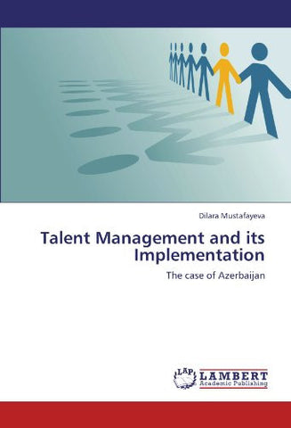 Talent Management and its Implementation: The case of Azerbaijan