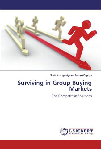 Surviving in Group Buying Markets: The Competitive Solutions
