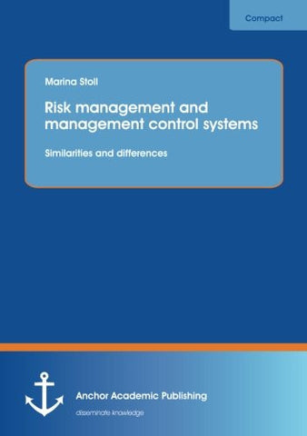 Risk Management and Management Control Systems