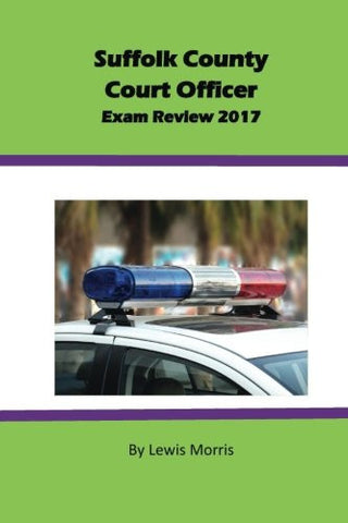 Suffolk County Court Officer Exam Review 2017