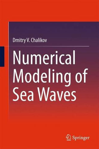 Numerical Modeling of Sea Waves
