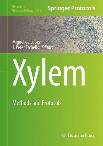 Xylem: Methods and Protocols (Methods in Molecular Biology)