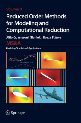 Reduced Order Methods for Modeling and Computational Reduction (MS&A)