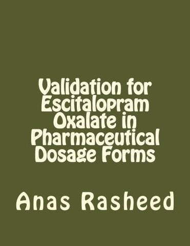 Validation for Escitalopram Oxalate in Pharmaceutical Dosage Forms