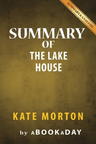 Summary of The Lake House: A Novel by Kate Morton