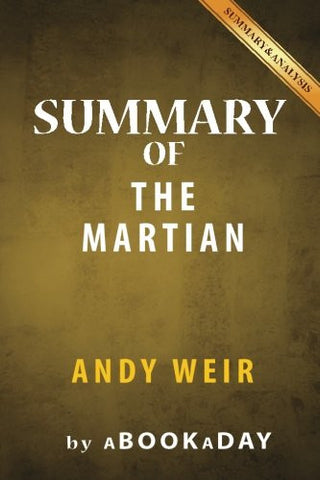 Summary of The Martian: A Novel by Andy Weir | Summary & Analysis