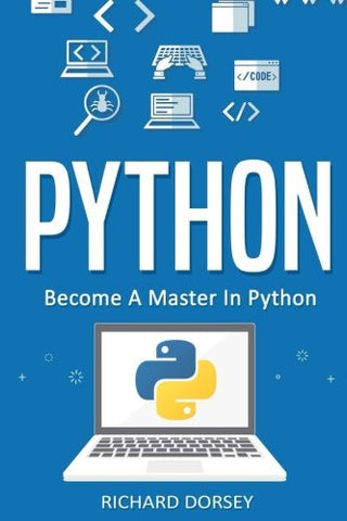 Python: Become A Master In Python