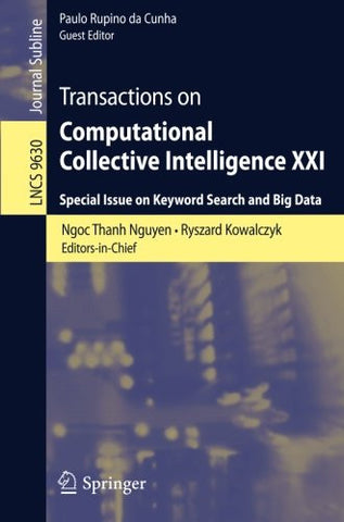 Transactions on Computational Collective Intelligence XXI: Special Issue on Keyword Search and Big Data (Lecture Notes in Computer Science)