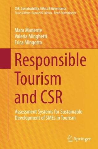 Responsible Tourism and CSR: Assessment Systems for Sustainable Development of SMEs in Tourism (CSR, Sustainability, Ethics & Governance)