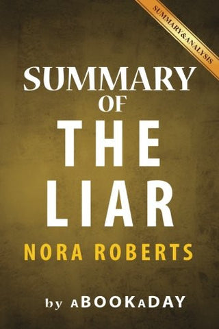 Summary of The Liar: by Nora Roberts | Summary & Analysis