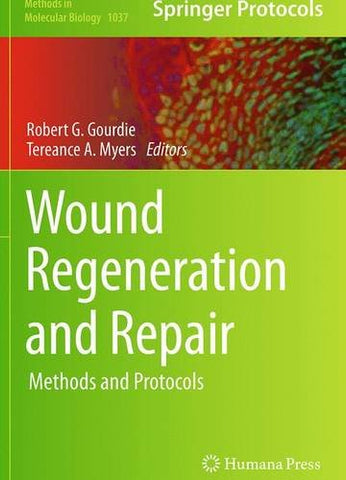 Wound Regeneration and Repair: Methods and Protocols (Methods in Molecular Biology)