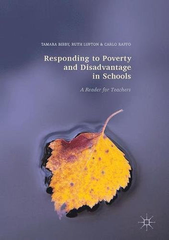Responding to Poverty and Disadvantage in Schools: A Reader for Teachers