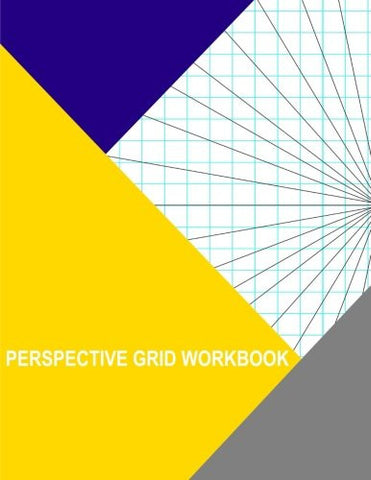 Perspective Grid Workbook: 1 Point Right