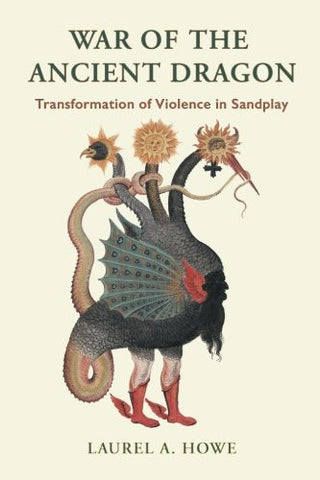 War of the Ancient Dragon: Transformation of Violence in Sandplay