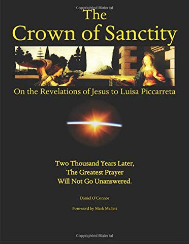 The Crown of Sanctity: On the Revelations of Jesus to Luisa Piccarreta (Paperback - March 3, 2019)