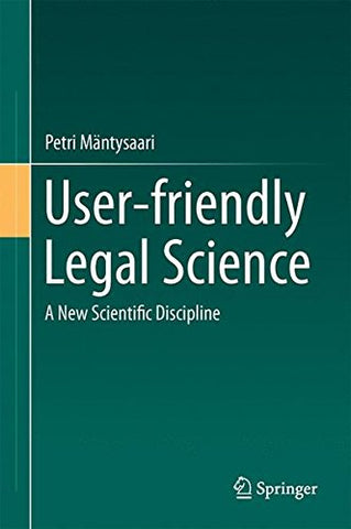 User-friendly Legal Science: A New Scientific Discipline