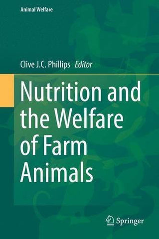 Nutrition and the Welfare of Farm Animals (Animal Welfare)